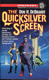 The Quicksilver Screen