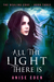 All the Light There Is (The Healing Edge, #3)