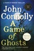 A Game of Ghosts (Charlie Parker, #15)