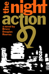 The Night Action by Bruce Douglas Reeves