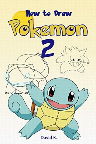 How to Draw Pokemon #2: The Step-by-Step Pokemon Drawing Book