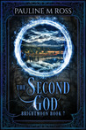 The Second God (Brightmoon, #7)