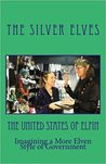The United States of Elfin by The Silver Elves