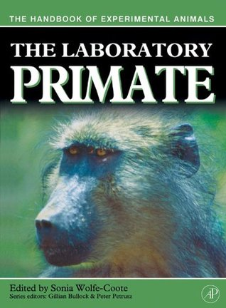 The Laboratory Primate (Handbook of Experimental Animals)