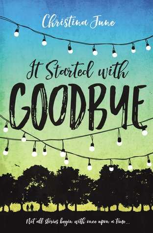 Image result for it started with goodbye christina june