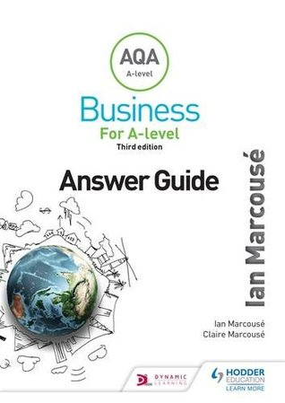 AQA Business for A Level (Marcousé) Answer Guide
