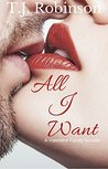 All I Want: A Valentine Family Novella (The Valentine Family Book 1)