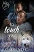 To Touch You (Mates, #4)