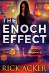 The Enoch Effect by Rick Acker