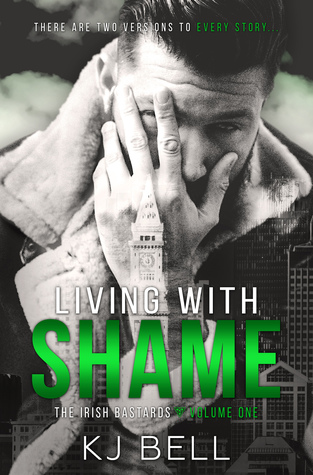 Living with Shame (The Irish Bastards #1)