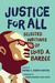 Justice for All: Selected Writings of Lloyd A. Barbee