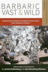 Barbaric Vast & Wild by Jerome Rothenberg