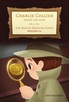 The Buried Treasure Caper: Charlie Collier Snoop for Hire - Mystery #4