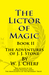 The Lictor of Magic (The Adventures of J.J. Stone, #2)