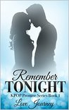 Remember Tonight by Love Journey