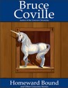 Homeward Bound and Other Unicorn Stories by Bruce Coville
