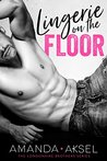 Lingerie on the Floor (The Londonaire Brothers Series Book 1)