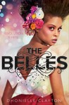 The Belles by Dhonielle Clayton
