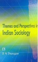 Themes and Perspectives in Indian Sociology