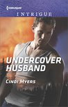 Undercover Husband (The Ranger Brigade: Family Secrets #2)