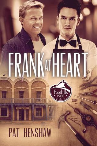 Release Day Review: Frank at Heart (A Foothills Pride #6) by Pat Henshaw