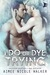 I Do, or Dye Trying  (Curl Up and Dye Mysteries #4)