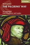 The Pilgrims' Way: To Canterbury from Winchester and London (British Long Distance)
