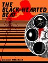 The Black-Hearted Beat: Book 2