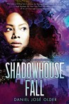 Shadowhouse Fall (Shadowshaper, #2)