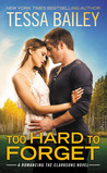 Too Hard to Forget (Romancing the Clarksons, #3)