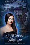 Shattered Silence (Spellbound Prodigies #2)