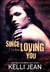 Since I've Been Loving You by Kelli Jean