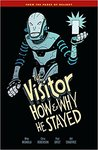 The Visitor: How and Why He Stayed (The Visitor #1)