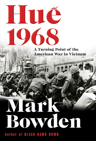 Huế 1968 by Mark Bowden