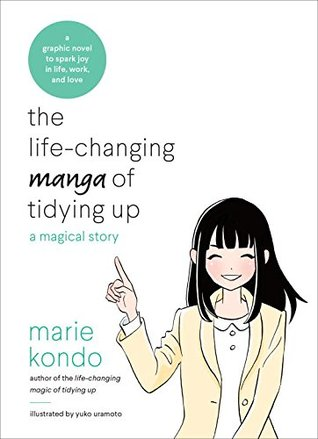 The LifeChanging Manga of Tidying Up: A Magical Story