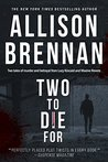 Two to Die For (Lucy Kincaid, #12.5; Max Revere, #3.5)