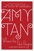 Where the Past Begins A Writer's Memoir by Amy Tan