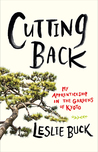 Cutting Back: My Apprenticeship in the Gardens of Kyoto