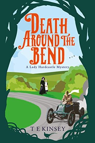 Death Around the Bend (Lady Hardcastle Mysteries #3)