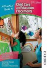 A Practical Guide to Childcare and Education Placements 2nd Edition