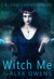 Witch Me (Blood Chord, #3)