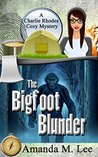 The Bigfoot Blunder (Charlie Rhodes Mystery #1)