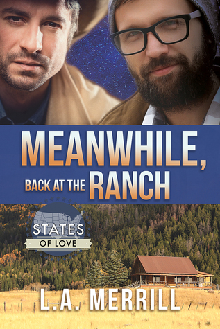 New Release Review: Meanwhile, Back at the Ranch by L.A. Merrill