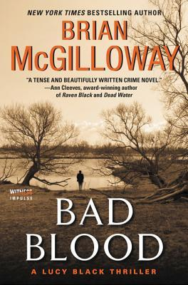 Bad Blood (DS Lucy Black #4) - Brian McGilloway