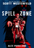 Spill Zone (The Spill Zone, #1)