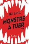 Monstre à tuer (Thrillers)