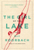 The Girl of the Lake by Bill Roorbach