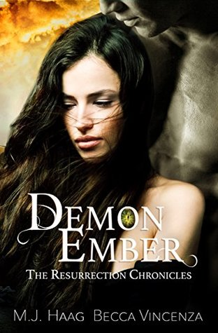 Demon Ember (Resurrection Chronicles, #1)