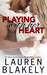 Playing With Her Heart (Caught Up In Love, #5)