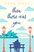Then There Was You by Kara Isaac